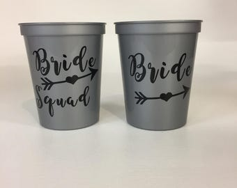 Bride Squad  ~ Bachelorette Party ~ Bridal Party ~ Stadium Cups   ~