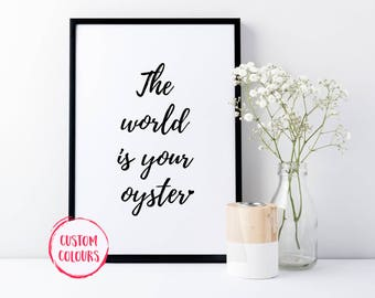 The World Is Your Oyster, Inspirational Wall Art, Motivational Print, Large Office Art, Home Decor, Typography Poster, Quote Print Art