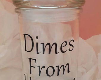 Dimes From Heaven Jar