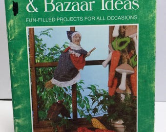 Crafts from Current Handmade Gifts & Bazaar Ideas Fun Filled Projects for All Occasions Book Vintage 1980 Fabric Vegetable, Fabric Dolls