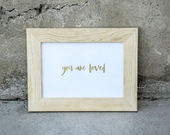 Art Print YOU ARE LOVED ch