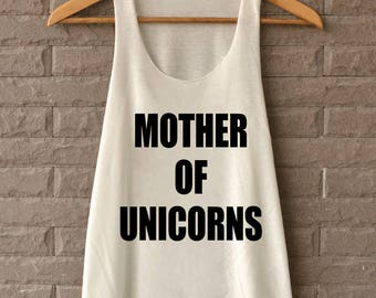 Mother of Unicorns Shirt Tank Top TShirts off white Tank Top Womens