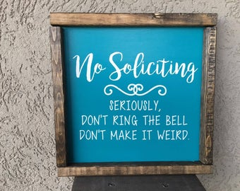 No Soliciting Wooden Sign