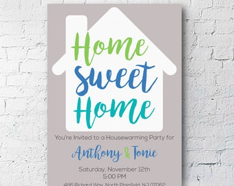 Home Sweet Home | Housewarming Party Invitation | Flyer | Digital Download | 4x6 or 5X7