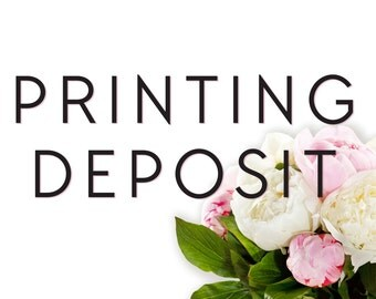 Printing Deposit / Printed Invitations / Custom Wedding Invitations
