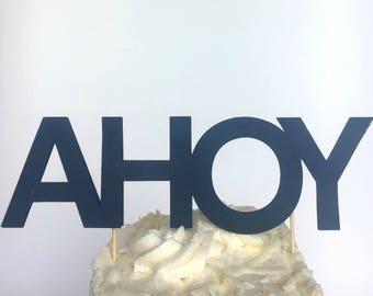 Nautical Theme Cake Topper / Birthday Party /  Baby Shower / Ahoy Cake Topper / Cake Smash / First Birthday Party Decor