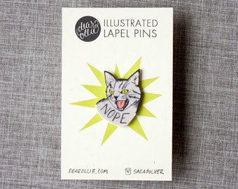 Nope Kitty Pin