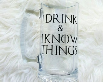 I drink and i know things glass/i drink and i know things mug/game of thrones beer mug/game of thrones gift/House lannister/tyrion lannister