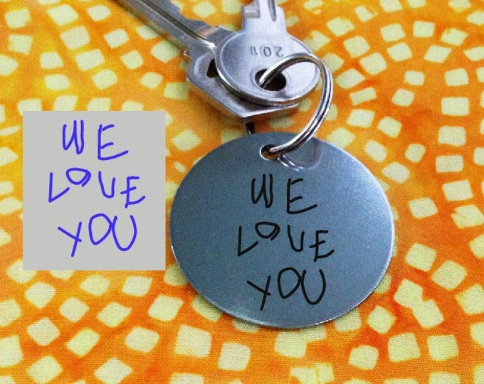 Gift for Mom, Your handwriting on Keychain- Great Gift  Laser Engraved - Brushed Stainless Steel Gift- Perfect Gift for Mom  - Mother's Day