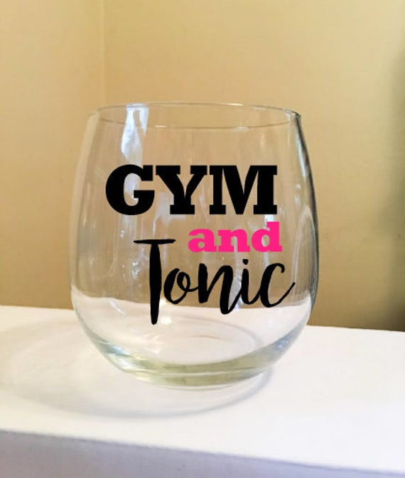 Gym and Tonic Stemless Wine Glass