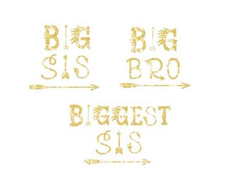 Big Sis SVG -Biggest Sis - Big Bro  - native american svg - tribal sibling svh - arrow svg - Silhouette- Cricut - Digital Download dfx