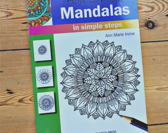 How to Draw Mandalas in Simple Steps - Ann Marie Irvine