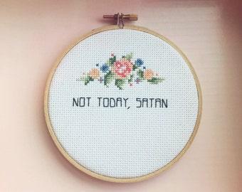 "5"" Not Today, Satan Subversive Cross Stitch"