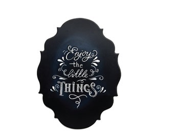 Enjoy the little things chalkboard sign|  home decor|  wall decor