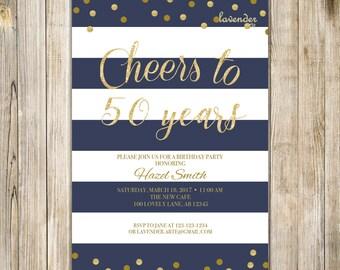 Gold CHEERS TO 50 YEARS Birthday Celebration Invitation, Nautical Navy Blue Stripes, Woman Surprise Birthday Party Invite, Digital Printable