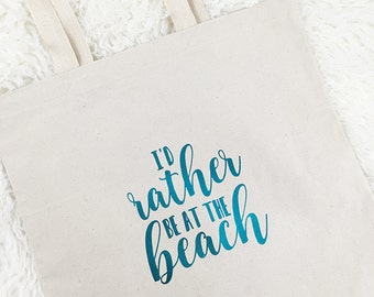 I'd rather be at the beach bag   Foil Beach tote bag   Cotton Canvas Tote Bag   Eco Friendly   Reusable Grocery Shopping Book bag