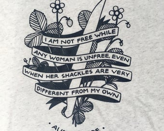 Audre Lorde quote t-shirt -- 50% of profits donated to Planned Parenthood