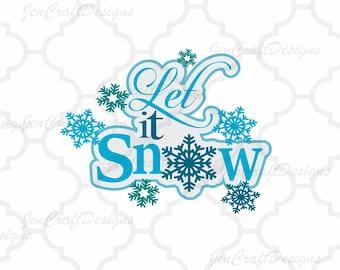 Let it Snow SVG,EPS Png DXF,digital download files for Silhouette Cricut, vector Clip Art graphics Vinyl Cutting Machines