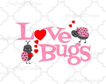 Love Bugs Svg Silhouette Valentine Cuttable Svg, Eps, Dxf and Png Valentine's Day Cut files Cricut DS, Silhouette,Instant download