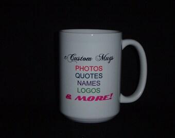 Custom mug, photo mug, personalized mug, engagement mug, grandpa mug, design your own mug, custom gift, teacher gift, monogram mug, mug gift