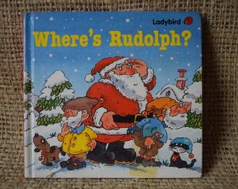 Where's Rudolph. Ladybird First Edition Large Hardback Book