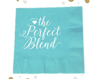 the perfect blend napkin 10 wedding decor bridal shower birthday
