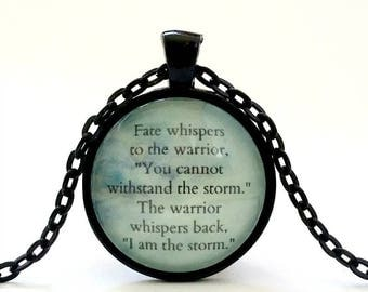 Fate Whispers Quote | Necklace with Quote | Glass Pendant | Warrior Quote | Inspirational Quote | Motivational Quote Jewelry | Storm Quote