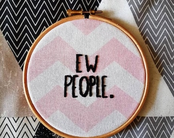 """Ew People 5"""" Embroidery Hoop"""