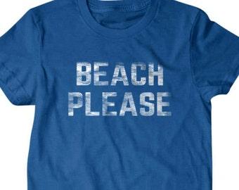 Beach Please T-shirt, surf Funny T-shirt, Funny T shirt, gifts for dad, Shirt, Boyfriend, Husband