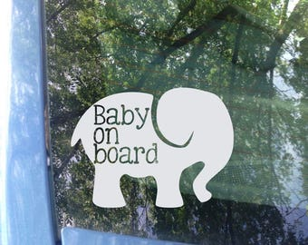 Baby on board Elephant Window Decal | Car Decal | New Baby | Baby Shower Gift | Baby on board Sticker | Elephant Decal | Animal Sticker
