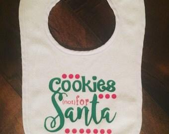 Cookies Not For Santa Baby Bib. Christmas Baby Bib