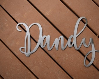Dandy Wall Hanging - Wall Art- Custom Metal Sign