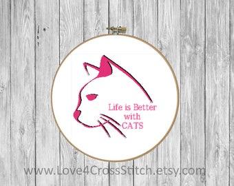 Home Cross Stitch, Cat Cross Stitch Pattern Modern, Cat Love Cross Stitch, Life is Better with Cats Cross Stitch, Cat Quote Cross Stitch