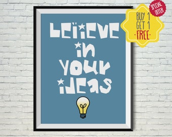 Believe sign, Kids poster, Art for boys room, Kids wall art, Printable art, Kids art work,Nursery prints,Playroom decor,kids room wall decor