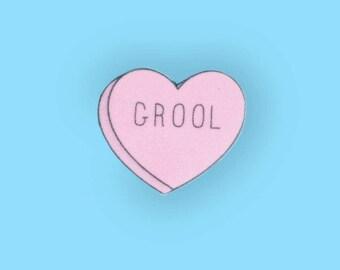 Pink Grool Valentine Conversation Heart Pin Brooch | Mean Girls Pin