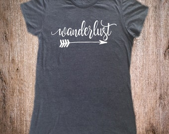 Wanderlust Shirt - Road Trip Shirt - Funny Camping Shirt - Camp Shirt - Vacation Shirt - Hiking Shirt - Adventure Shirt