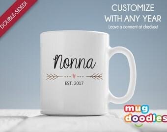 Nonna- Est 2017, Nonna Gift, Nonna Coffee Mug, New Nonna Mug, Gifts for Under 20, Coffee Mug for Nonna, MD6