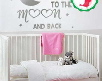 I Love You to the Moon and Back Decal, To the Moon and Back, Moon and Back Nursery Decals, To the Moon and Back Sticker, Moon and Back Decal