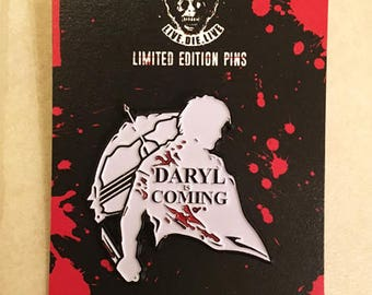 Daryl Is Coming Limited Edition Enamel Pin The Walking Dead