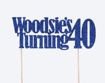 CUSTOM Name Age Cake Topper - Custom Name Topper - Custom Age Topper - Birthday Decor - Turning 40