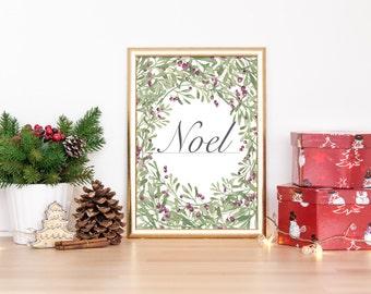Noel Christmas Print , Christmas Art, Christmas Decoration, Downloadable Print, 8x10 Print, 11x14 Print