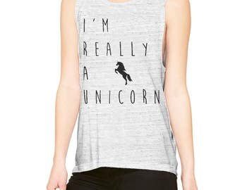 I'm Really a Unicorn - Unicorn Shirt - Women's Muscle Tee - Fairies - Unicorn - Muscle Tank - T Shirt - Graphic Tee - Workout Shirt