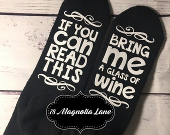 Wine Socks, If you can read this, Bring Me Wine Socks, Wineo, Wine Me, Wedding Gift, Bridesmaid Gift, Bridal Shower Gift, Mothers Day Gift