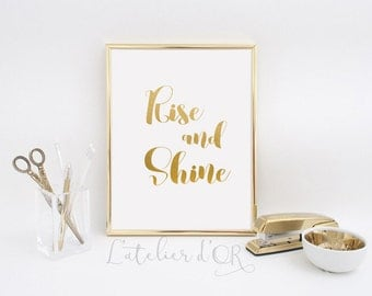 Rise and shine - Gold Foil Print - Wall art - Room Decor - Real Gold foil Print - Gift Idea - Inspiration -