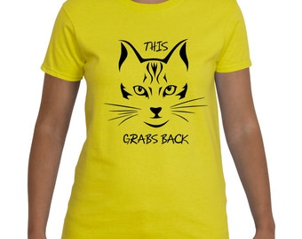 This Pussy Grabs Back with Pussy Cat Tshirt, t-shirt, tee