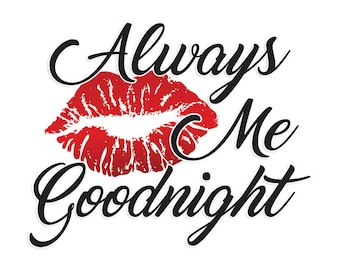Always Kiss Me Goodnight - Emoji Wall Art