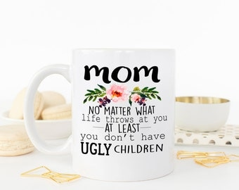 Mothers Day Mug, Mother's Day Mug, Gift for mom, Mothers Day Gift, Coffee Mug, Mom Mug, Mom Coffee Mug, Mug for mom, AAA_001