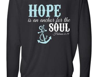 Hope Is An Anchor For The Soul Black Long Sleeve Tee   Women's Christian Clothing   Christian T shirt   Faith Shirt