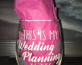 """Stemless """"This Is My Wedding Planning Glass"""" Wine Glass (Lilly Pulitzer Print Available!!!)"""