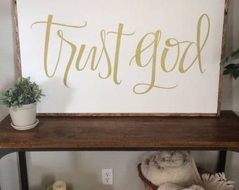 trust God - gold - framed sign - hand lettered sign - fixer upper - hand painted sign - farm house decor - religious sign
